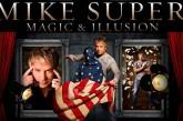 Super Mike Magic and Illusion 11/14