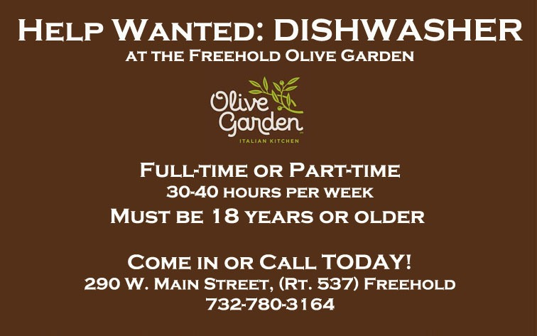 HELP WANTED Dishwasher at Freehold Olive Garden The Source